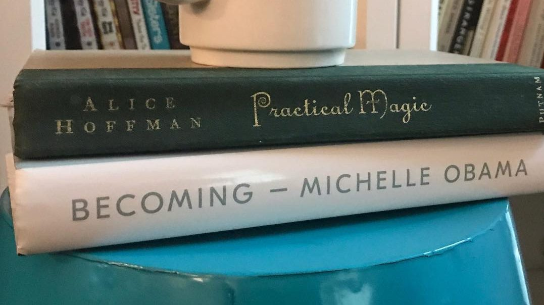 practical magic, Alice Hoffman, becoming, Michelle Obama