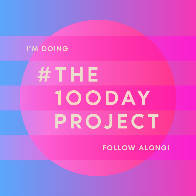 #the100dayproject, the100dayproject